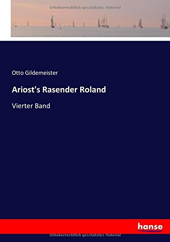 Read Online Ariost's Rasender Roland: Vierter Band (German Edition) pdf epub