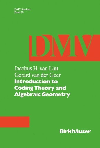 Introduction to Coding Theory and Algebraic Geometry (Oberwolfach Seminars)