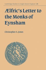 'lfric's Letter to the Monks of Eynsham (Cambridge Studies in Anglo-Saxon England) pdf