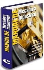 Manual De Mecánica Industrial. PRECIO EN DOLARES (Spanish) Hardcover – 2012