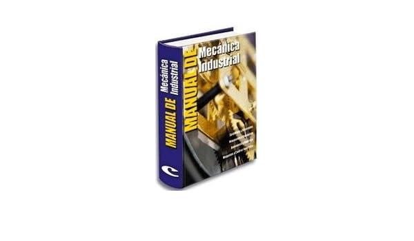 Manual De Mecánica Industrial. PRECIO EN DOLARES: VV.AA., TOMOS: 1 + 1 CD ROM: Amazon.com: Books