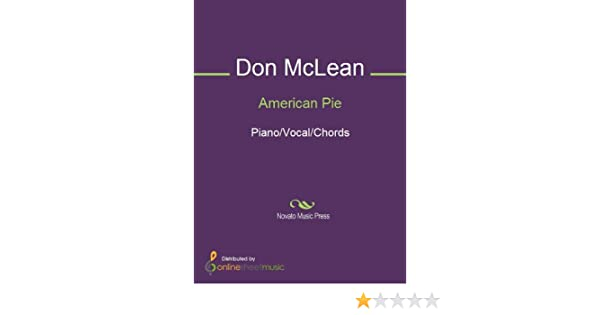 American Pie - Kindle edition by Don McLean. Arts & Photography ...