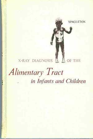 X-ray diagnosis of the alimentary tract in infants and children