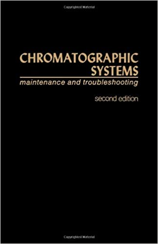 Chromatographic Systems. Maintenance And Troubleshooting