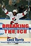 Breaking the Ice, Cecil Harris, 1894663802