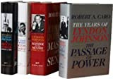 img - for Robert A. Caro's The Years of Lyndon Johnson Set: The Path to Power; Means of Ascent; Master of the Senate; The Passage of Power [Hardcover] [2013] Robert A. Caro book / textbook / text book