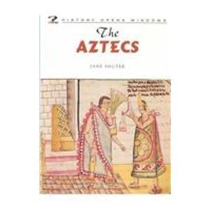 The Aztecs (History Opens Windows) pdf epub