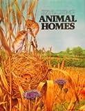 Animal Homes, Theodore Rowland-Entwistle, 0531090930