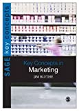 Key Concepts in Marketing, Blythe, Jim, 1847874983