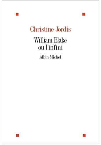 William Blake ou l'infini