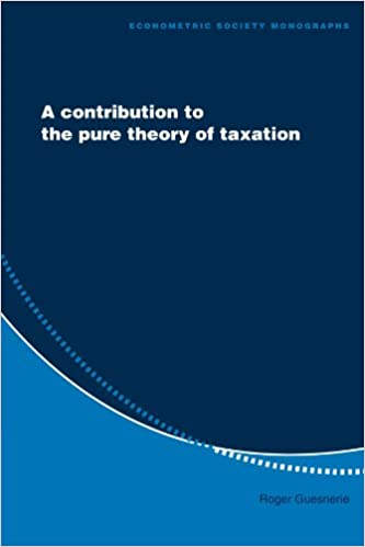 Book A Contribution to the Pure Theory of Taxation (Econometric Society Monographs)
