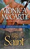 [(The Saint : A Highland Guard Novel)] [By (author) Monica McCarty] published on (April, 2012)