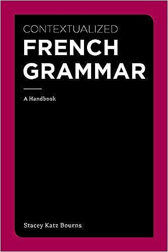 Amazon com: Contextualized French Grammar: A Handbook (World