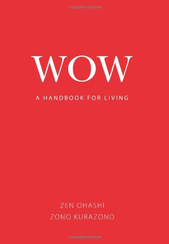 WOW: A Handbook for Living