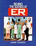 img - for Behind the Scenes at ER book / textbook / text book