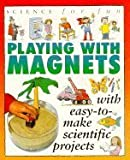Playing with Magnets, Gary Gibson, 1562946331