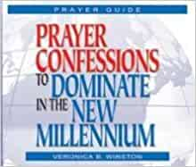 Prayers Confessions To Dominate The New Millennium: Winston