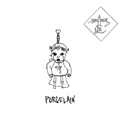 Early Porcelain - Porcelain (Early Recording) [Explicit]