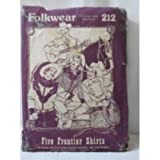 Folkwear 212, Five Frontier Shirts Pattern, Cowboy Western, Mens Size 36 to 46, Womens Sizes 8 to 16