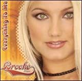 Everything to Me by Brooke Hogan (2004-07-27)