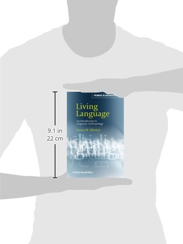 Living Language: An Introduction to Linguistic Anthropology by Wiley-Blackwell