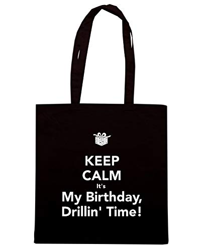 Speed Shirt Borsa Shopper Nera TKC2714 KEEP CALM IT'S MY BIRTHDAY DRILLIN' TIME