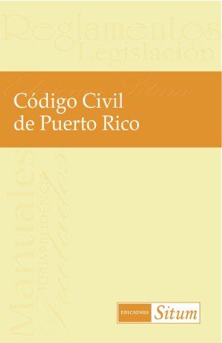 Descargar Libro Codigo Civil De Puerto Rico Ediciones Situm