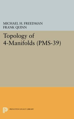 Topology of 4-Manifolds (PMS-39), Volume 39 (Princeton Mathematical Series)