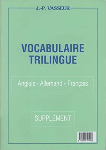 Amazon Fr Vocabulaire Trilingue Anglais Allemand