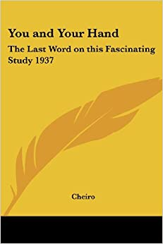 You and Your Hand: The Last Word on This Fascinating Study 1937