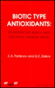 Download Biotic Type Antioxidants: the prospective search area for novel chemical drugs PDF