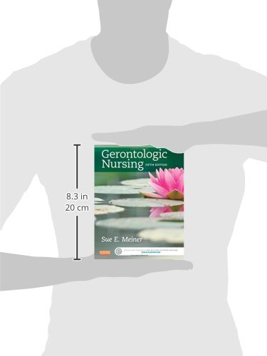 Gerontologic Nursing, 5e (Gerontologic Nursing - Meiner (formerly Lueckenotte)) - medicalbooks.filipinodoctors.org