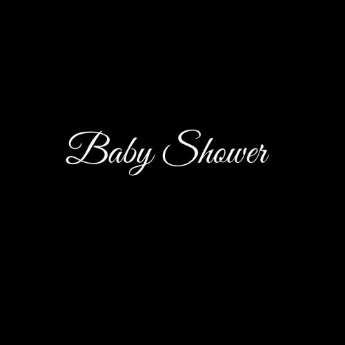 Baby Shower: Libro degli ospiti Bambino Baby Shower Guest book guestbook ospiti decorazioni accessori idee regalo Bambino battesimo 100 Pagine Bianche 21 x 21 cm Copertina Nero (Italian Edition)