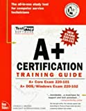 The New A+ Certification Training Guide, Brooks, Charles J., 1581220014