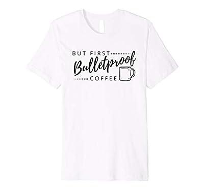 Bulletproof Coffee shirt, funny gift for keto diet followers by KetoBossGirl