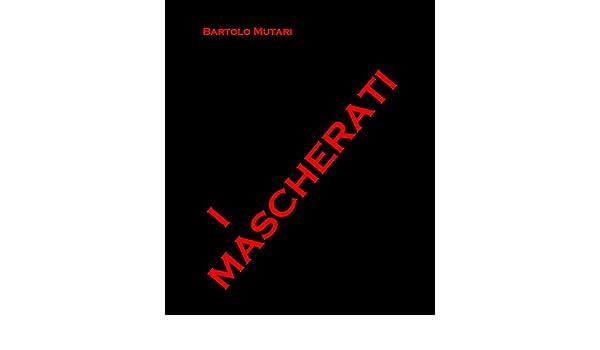I Mascherati: Los Enmascarados