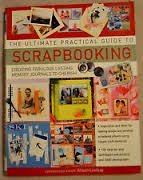THE ULTIMATE PRACTICAL GUIDE TO SCRAPBOOKING by HERMES HOUSE