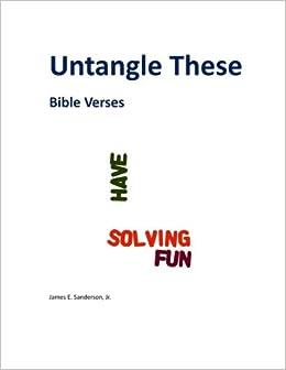 Untangle These: Bible Verses: Mr. James E. Sanderson Jr ...