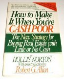 How to Make It When You're Cash Poor, A. Hollis Norton, 0671540793