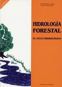 Hidrologia Forestal. El Ciclo Hidrológico (Spanish Edition)