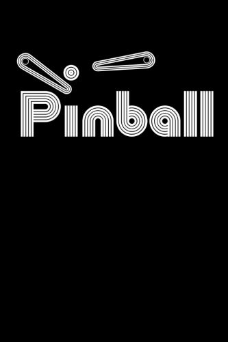 Pinball: Blank Lined Notebook Journal for Pin ball Fans