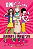 Disguised and Dangerous, Jane B. Mason and Sarah Hines-Stephens, 0545374693