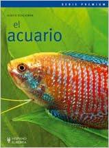 El acuario. Serie Premium (Spanish Edition) (Spanish) Paperback – September 4, 2008