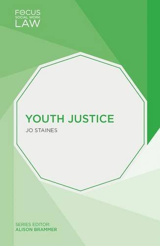 Youth Justice (Focus on Social Work Law)