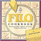 The Art of Filo Cookbook, Marti Sousanis, 0943186056