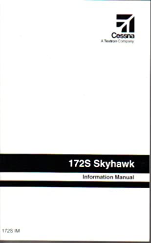 172s skyhawk information manual cessna amazon com books rh amazon com Cessna 172 Engine Cessna 172 Skyhawk