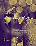 The Interplay of Influence 9780534713591