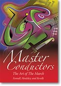 (Master Conductors DVD: The Art of the March - Fennell, Hindsley, and Revelli - DVD)
