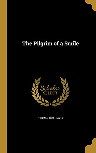 book cover of The Pilgrim of a Smile