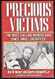 Precious Victims, Don Weber and Charles Bosworth, 0451171845
